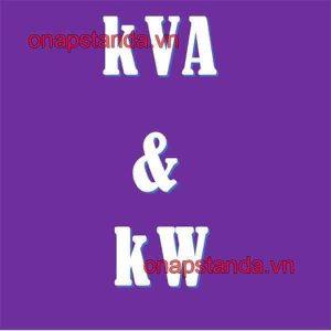 KVA và KW